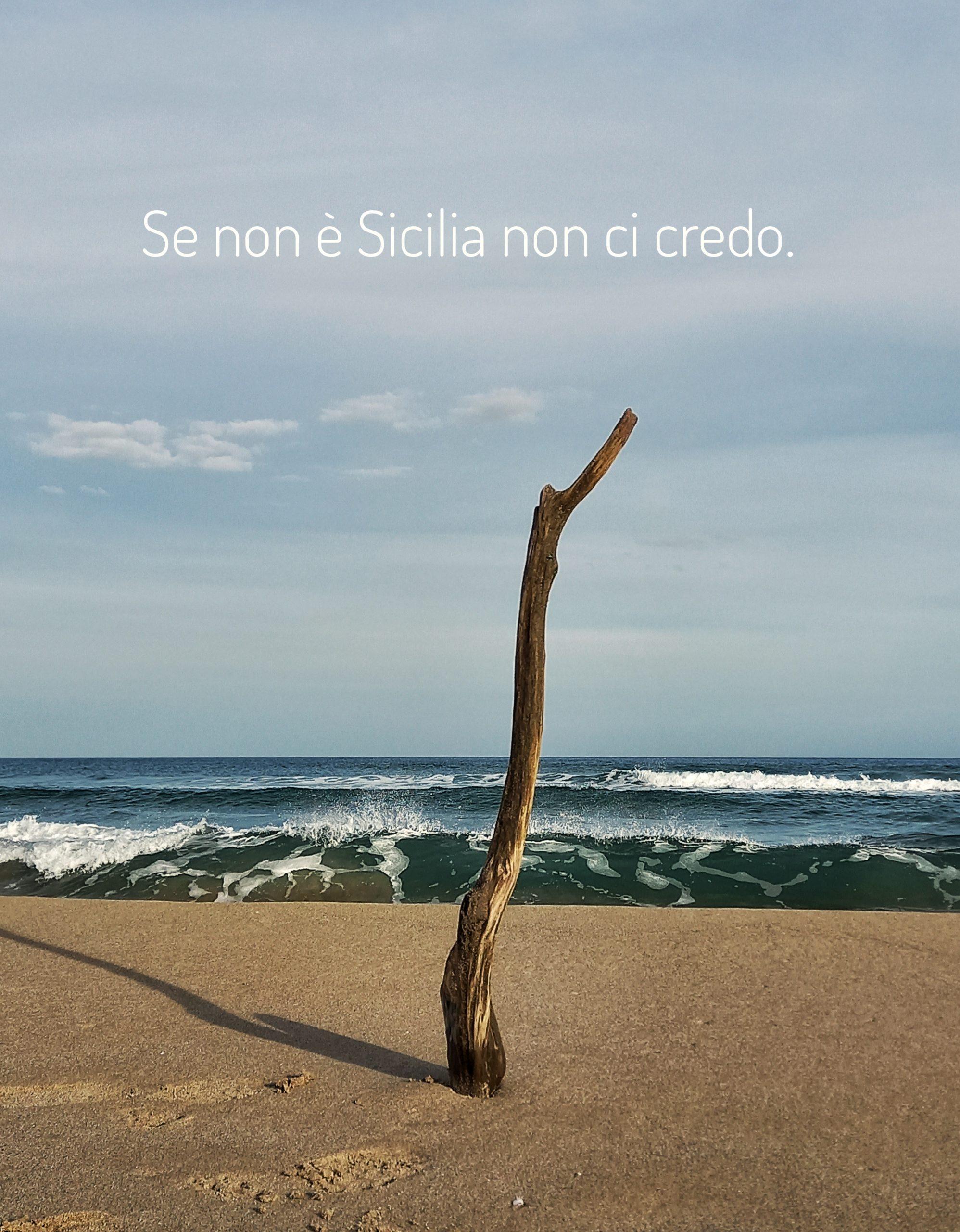 Se non è Sicilia non ci credo
