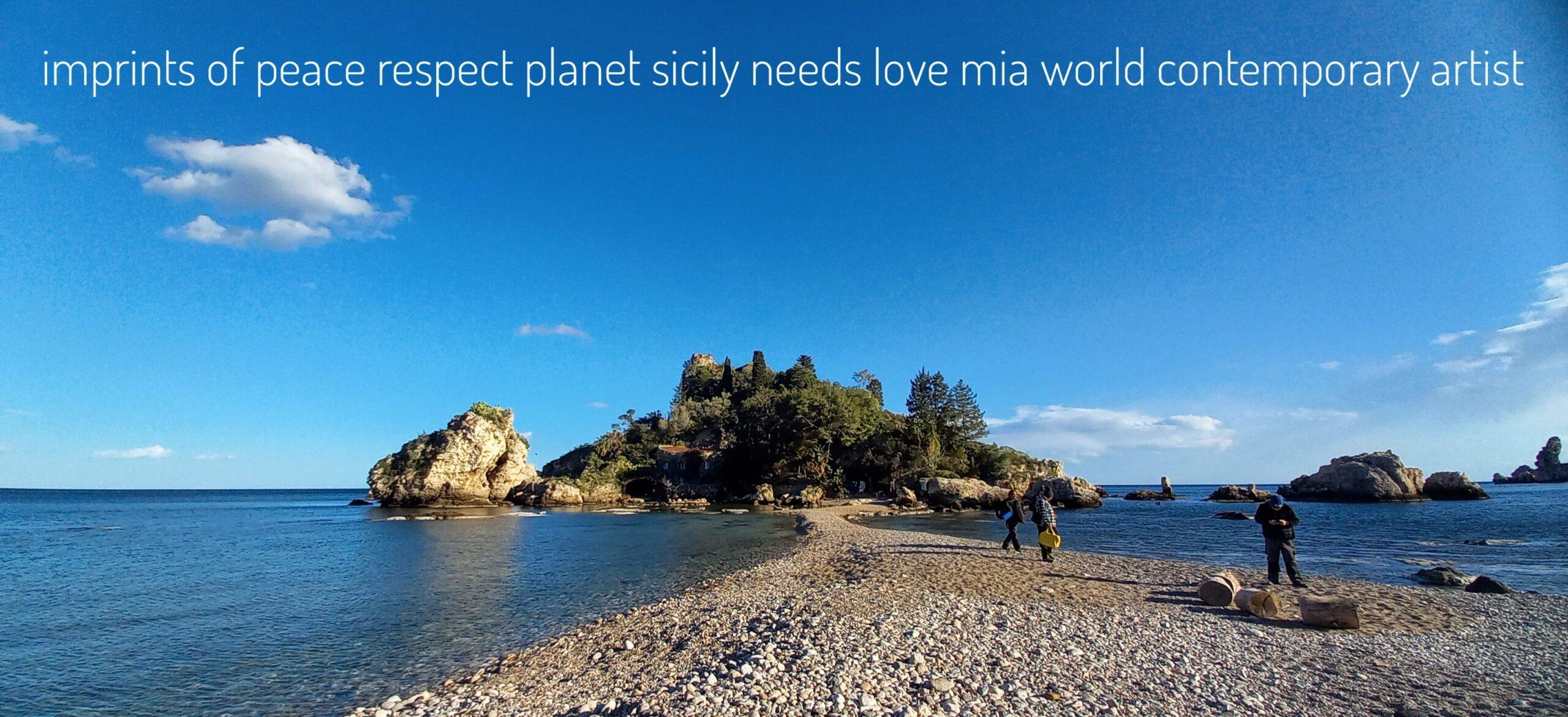 Ogni cosa in natura splende di luce divina. Taormina, Isola Bella